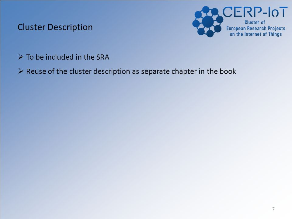 7 Cluster Description To be included in the SRA Reuse of the cluster description as separate chapter in the book