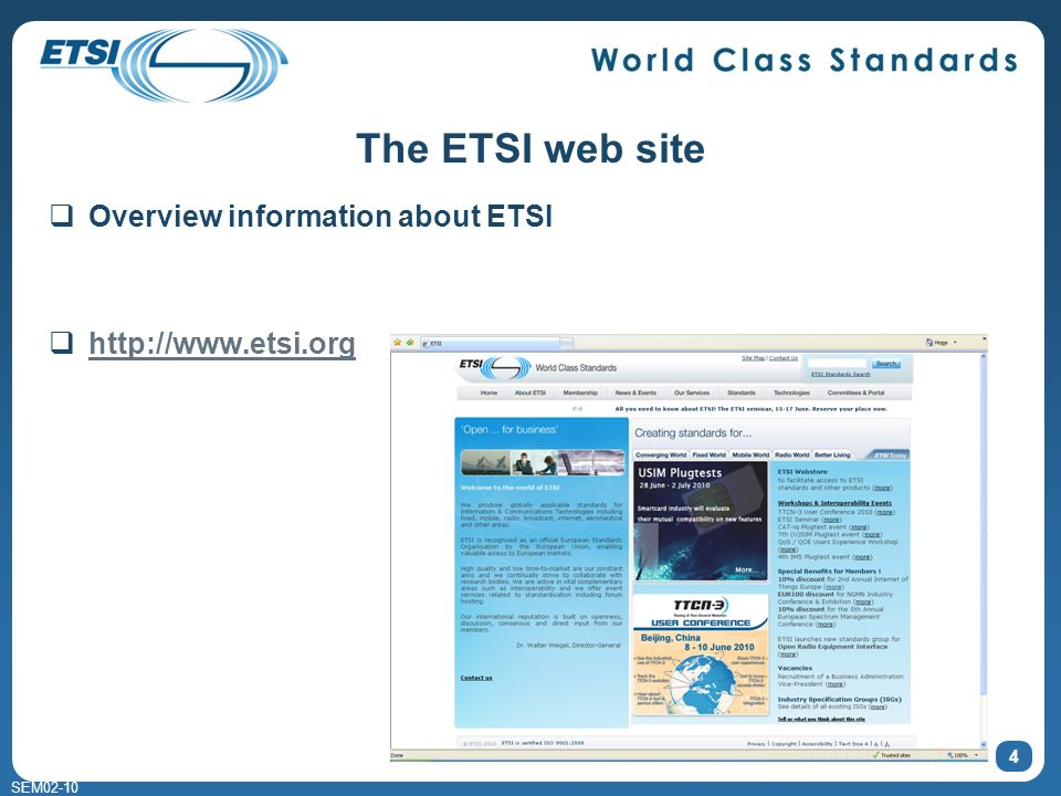 SEM02-10 The ETSI web site Overview information about ETSI http://www.etsi.org 4