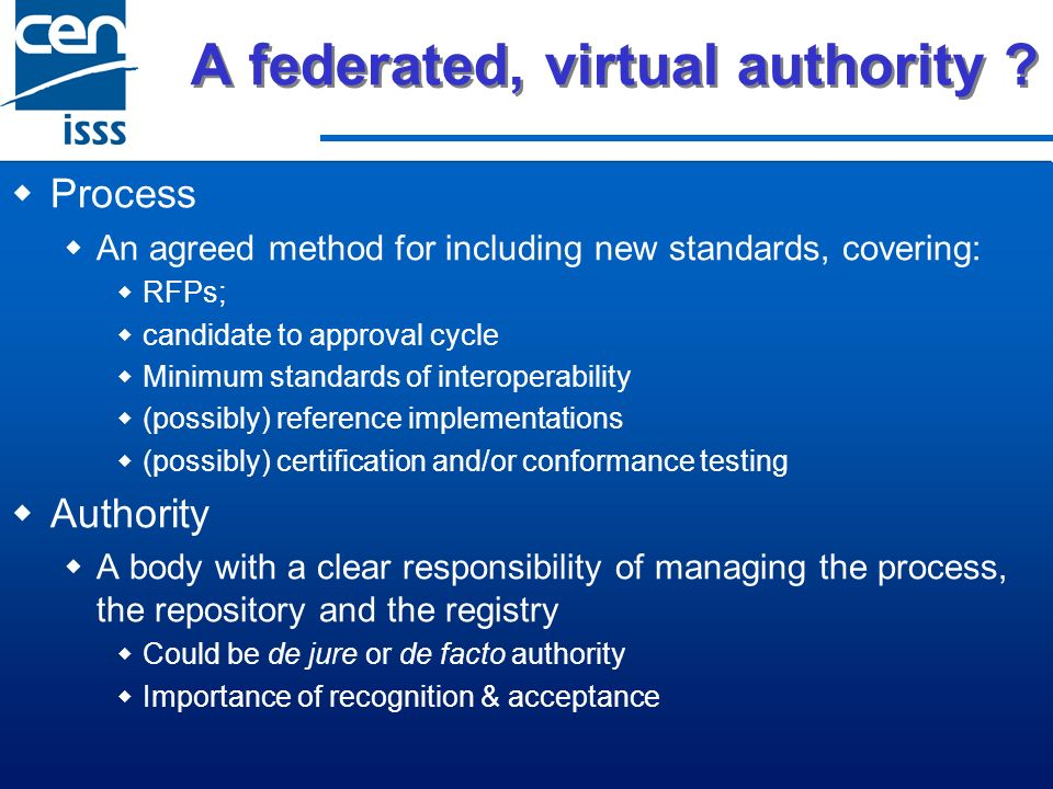 A federated, virtual authority .