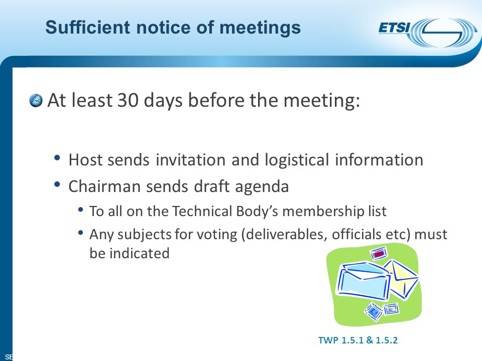 SEM11-06 COMMITTEE PROCEDURES ETSI Seminar © ETSI 2012. All rights reserved