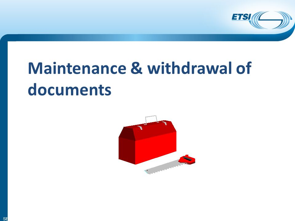 SEM14-05 Maintenance & withdrawal of documents