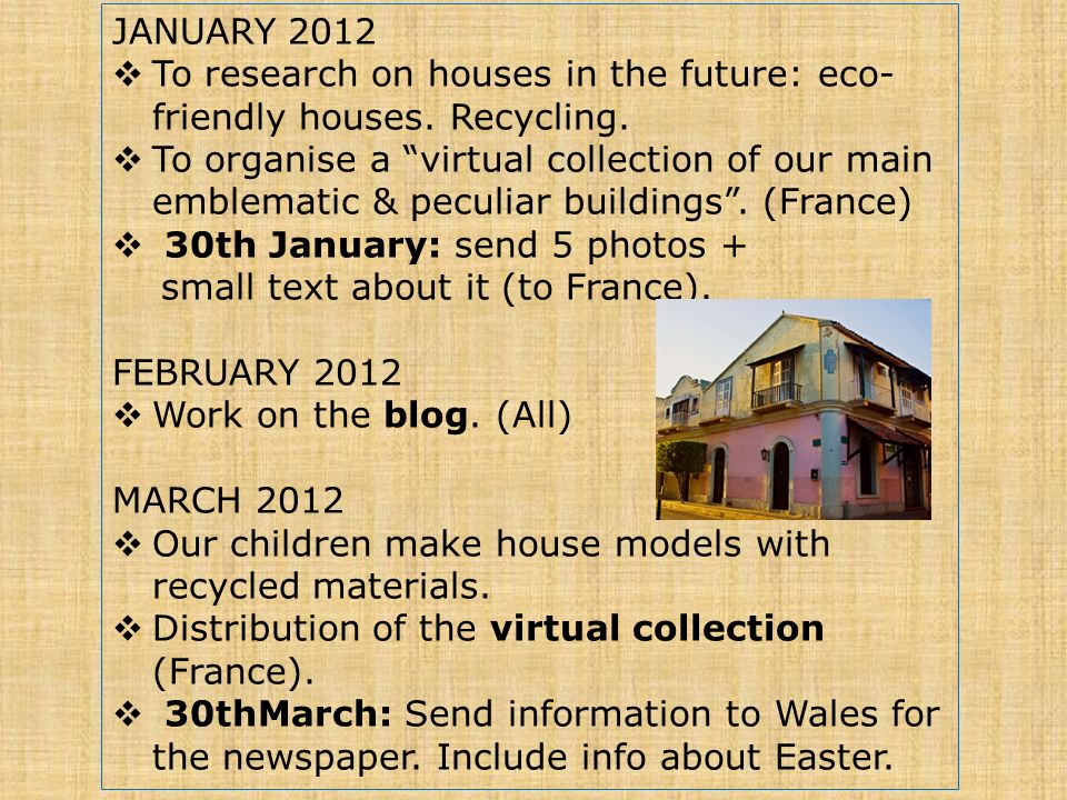 JANUARY 2012 To research on houses in the future: eco- friendly houses.