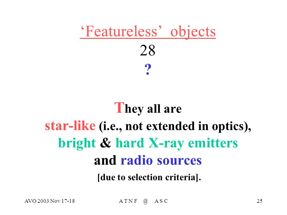 AVO 2003 Nov 17-18A T N F @ A S C25 Featureless objects 28 .