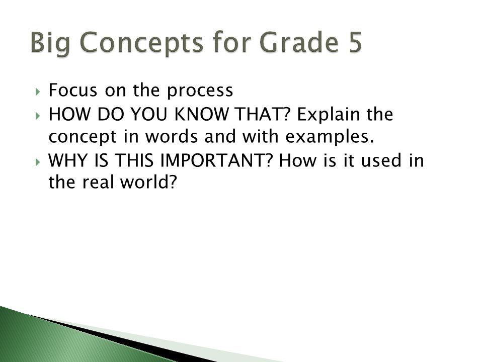 Focus on the process HOW DO YOU KNOW THAT. Explain the concept in words and with examples.