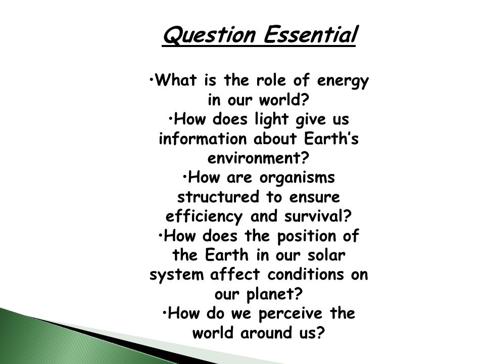 Question Essential What is the role of energy in our world.