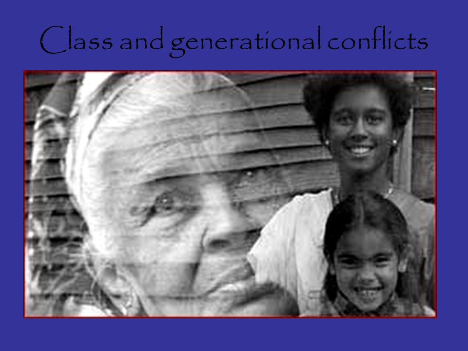 Class and generational conflicts