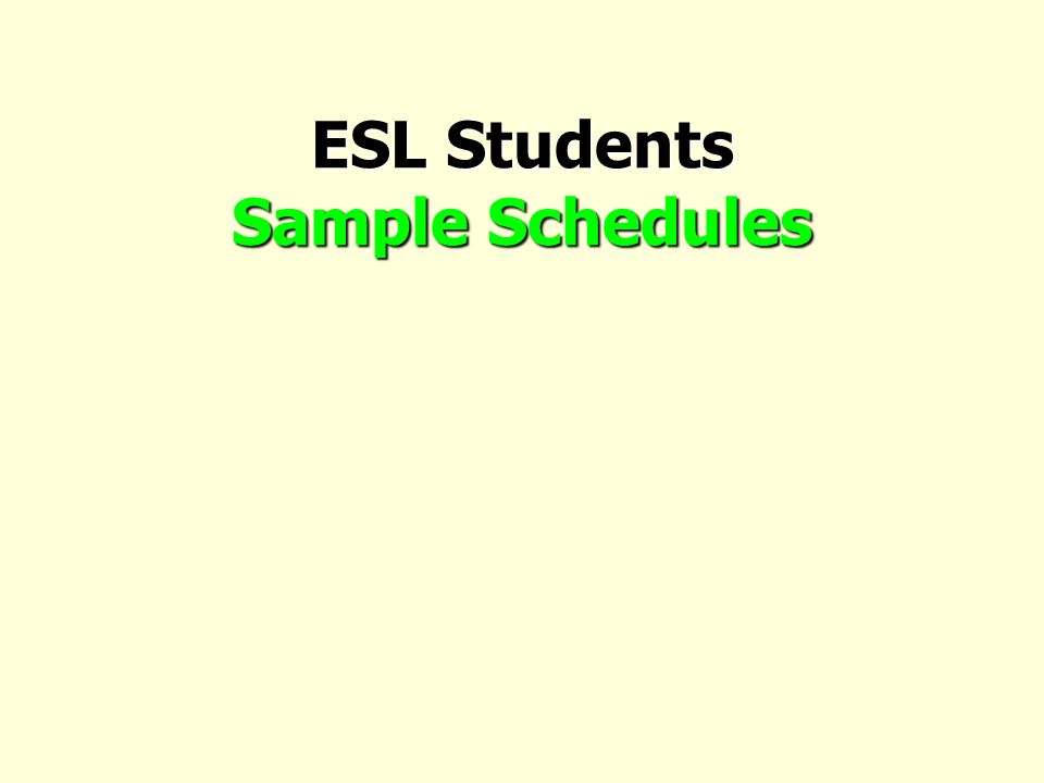 ESL Students Sample Schedules