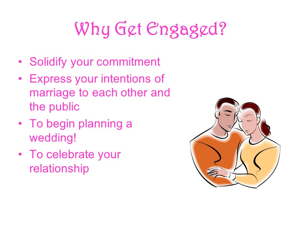 Why Get Engaged.
