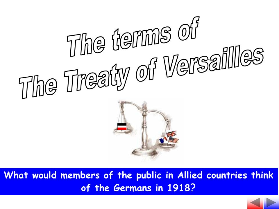 What would members of the public in Allied countries think of the Germans in 1918