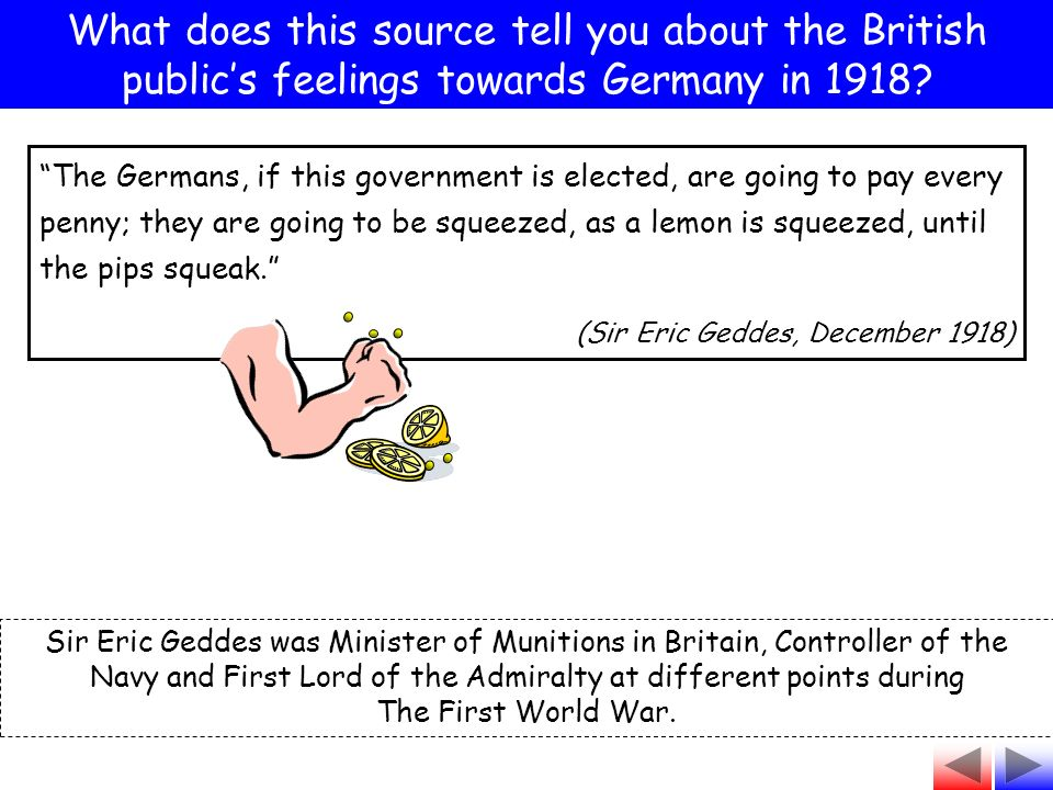 What does this source tell you about the British publics feelings towards Germany in 1918.