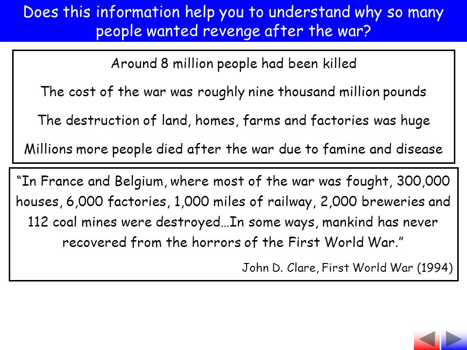 Does this information help you to understand why so many people wanted revenge after the war.