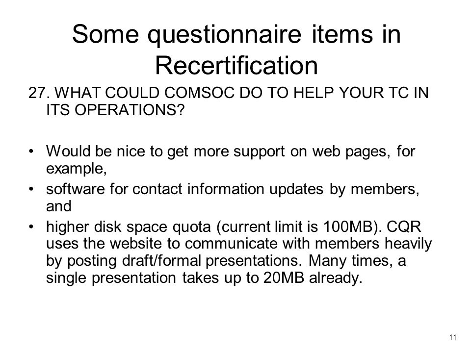 11 Some questionnaire items in Recertification 27.