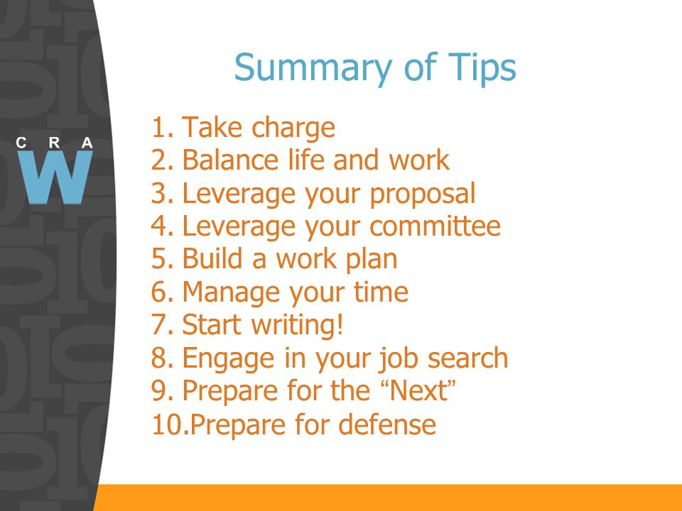 Summary of Tips 1. Take charge 2. Balance life and work 3.