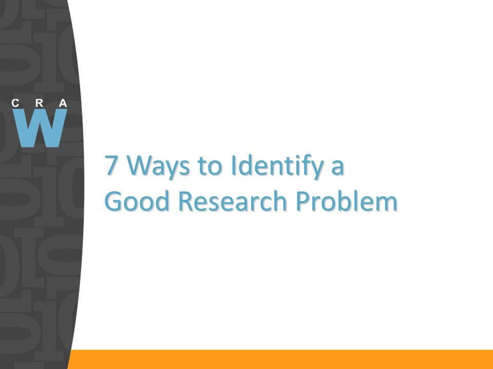 7 Ways to Identify a Good Research Problem
