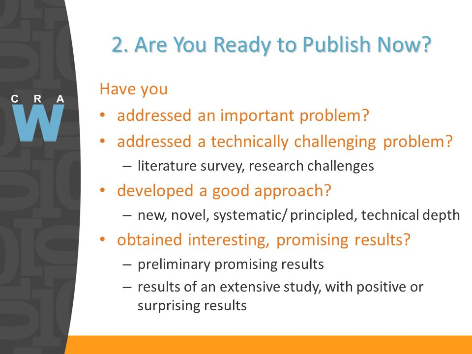 2. Are You Ready to Publish Now. Have you addressed an important problem.