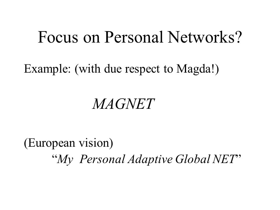Focus on Personal Networks.