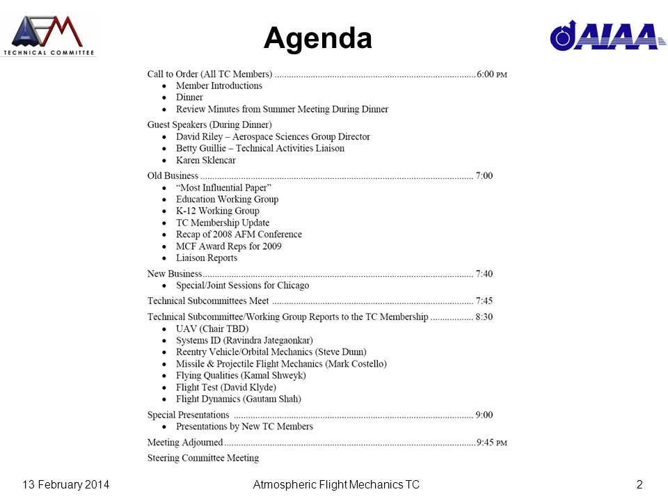 13 February 2014Atmospheric Flight Mechanics TC2 Agenda