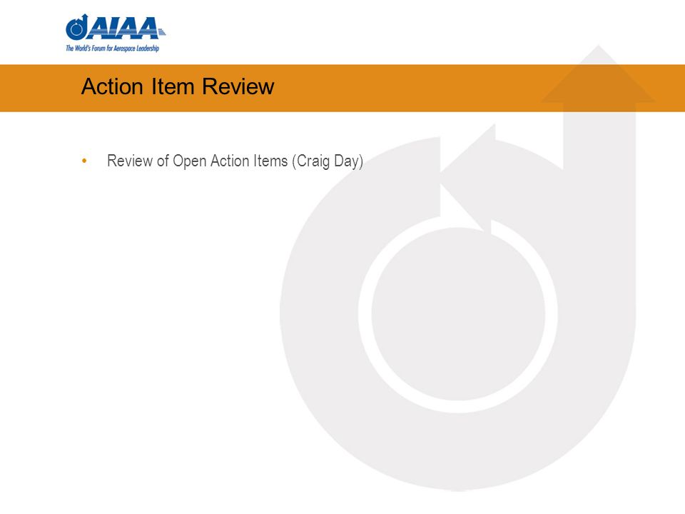 Action Item Review Review of Open Action Items (Craig Day)