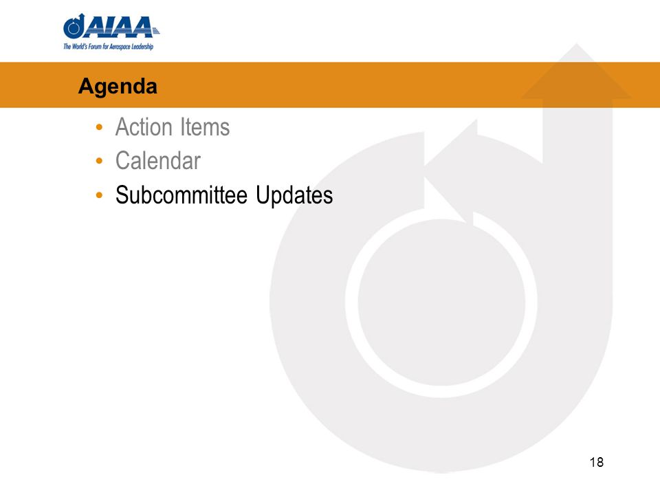 18 Agenda Action Items Calendar Subcommittee Updates