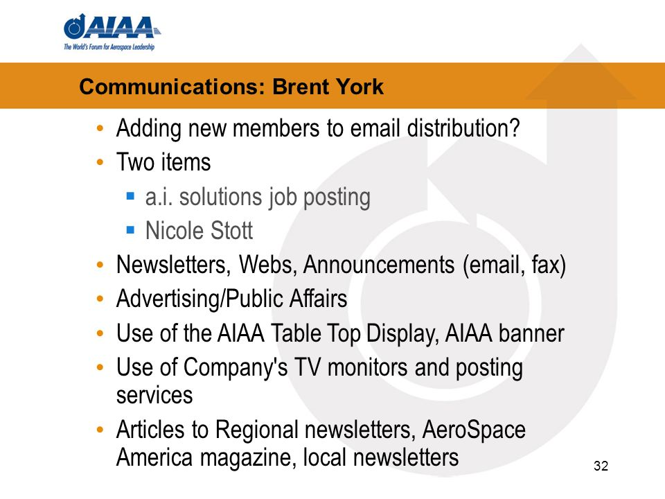 32 Communications: Brent York Adding new members to email distribution.