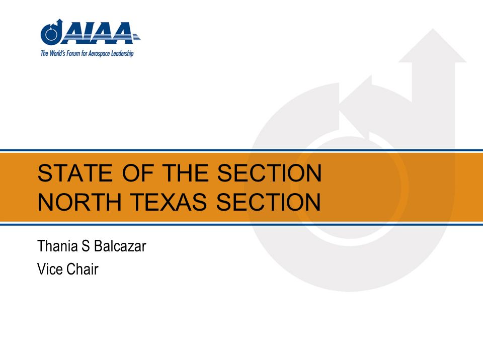 STATE OF THE SECTION NORTH TEXAS SECTION Thania S Balcazar Vice Chair