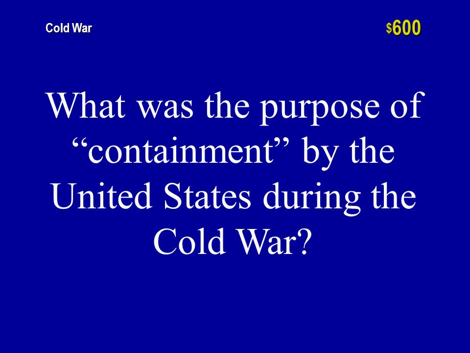 The two major Hot Wars fought by the United States during the Cold War h $ 400 Cold War