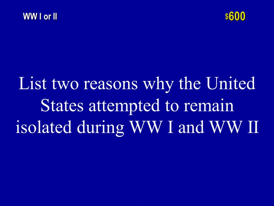 h $ 400 WW I or WW II This alliance consisted of Britain, France, Soviet Union, and the United States during WW II