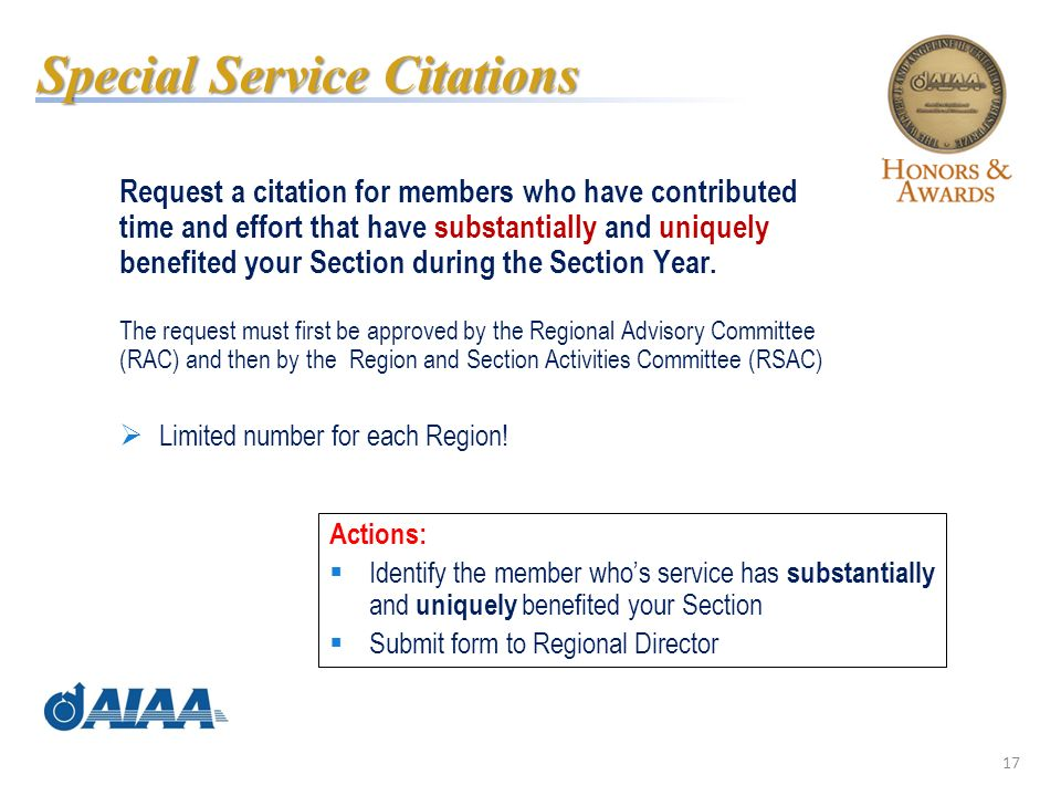 17 Request a citation for members who have contributed time and effort that have substantially and uniquely benefited your Section during the Section Year.
