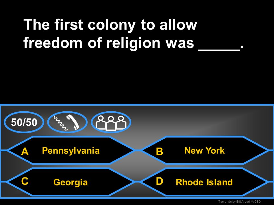 Template by Bill Arcuri, WCSD Pennsylvania A Dutch colony taken over by the English was ______.