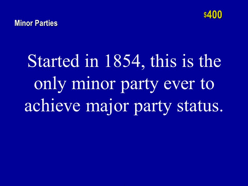 h $ 200 Minor Parties Minor parties of this type care more about principle than they do about winning.
