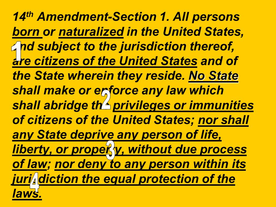 No State 14 th Amendment-Section 1.