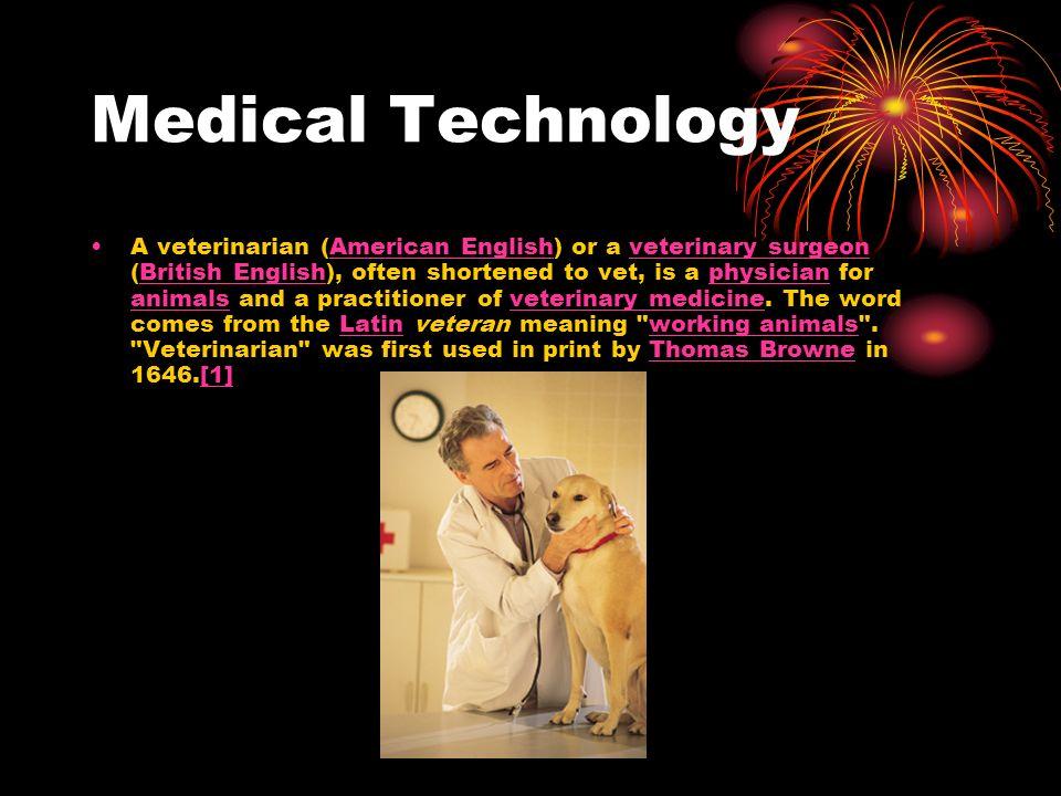 Medical Technology By: Alexis Morin, Jason Gorena, & Aaron