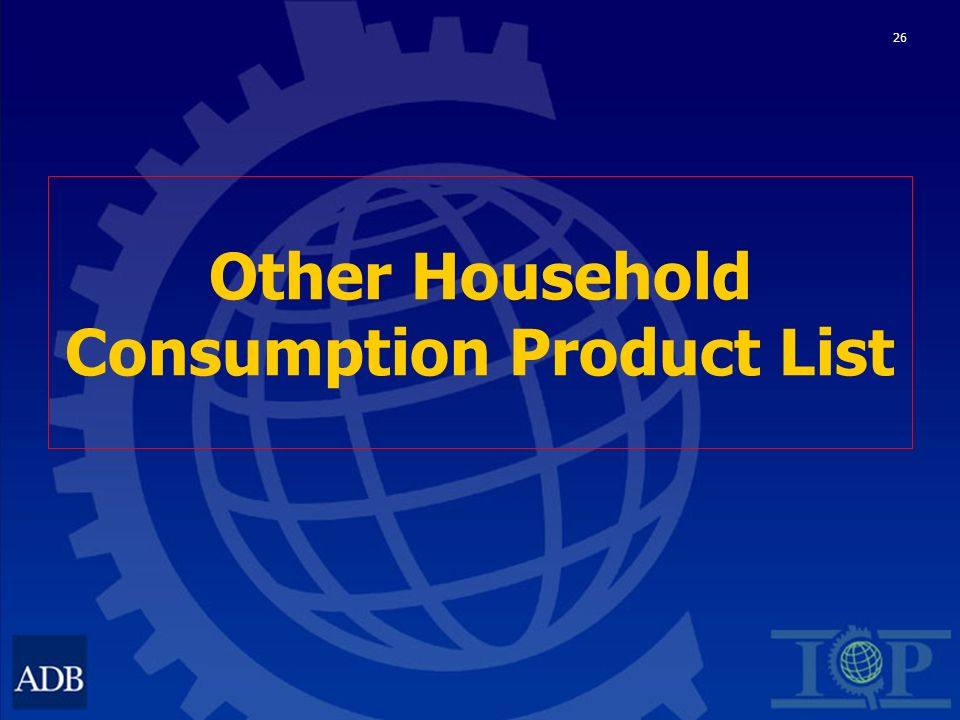26 Other Household Consumption Product List