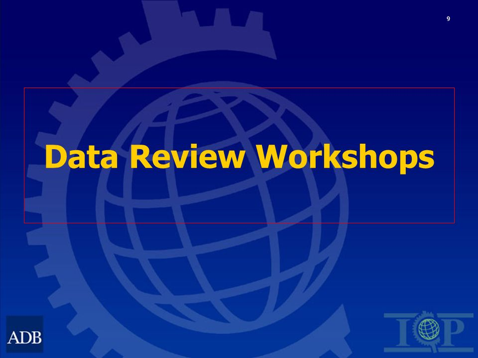 9 Data Review Workshops