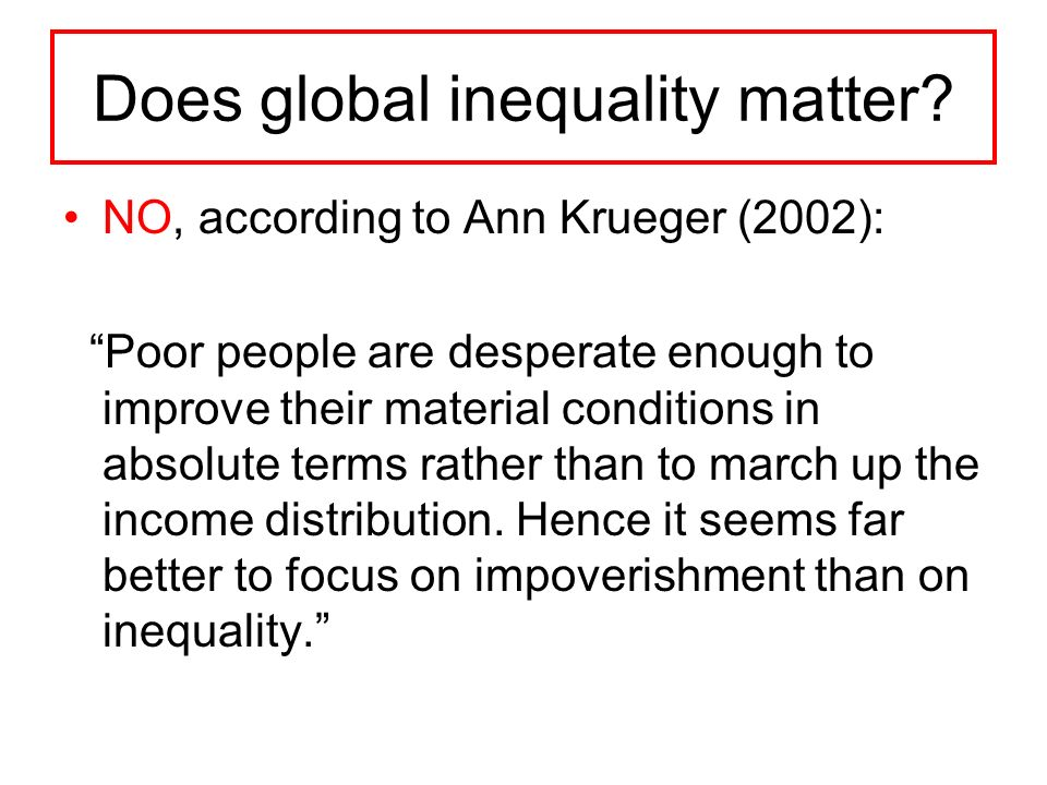 Does global inequality matter.