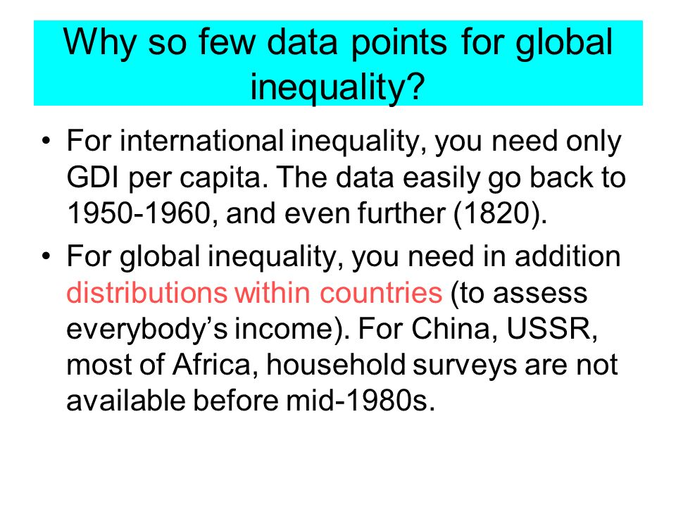 Why so few data points for global inequality.