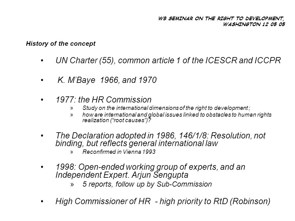 History of the concept UN Charter (55), common article 1 of the ICESCR and ICCPR K.