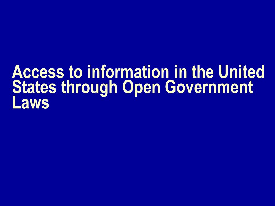 Access to information in the United States through Open Government Laws