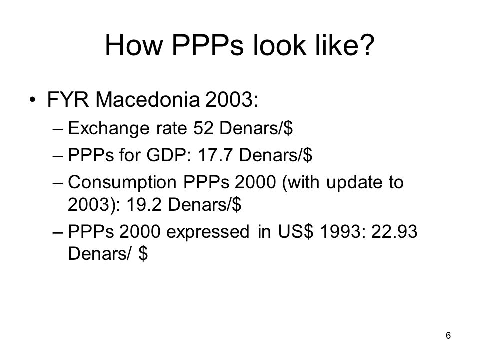 6 How PPPs look like.