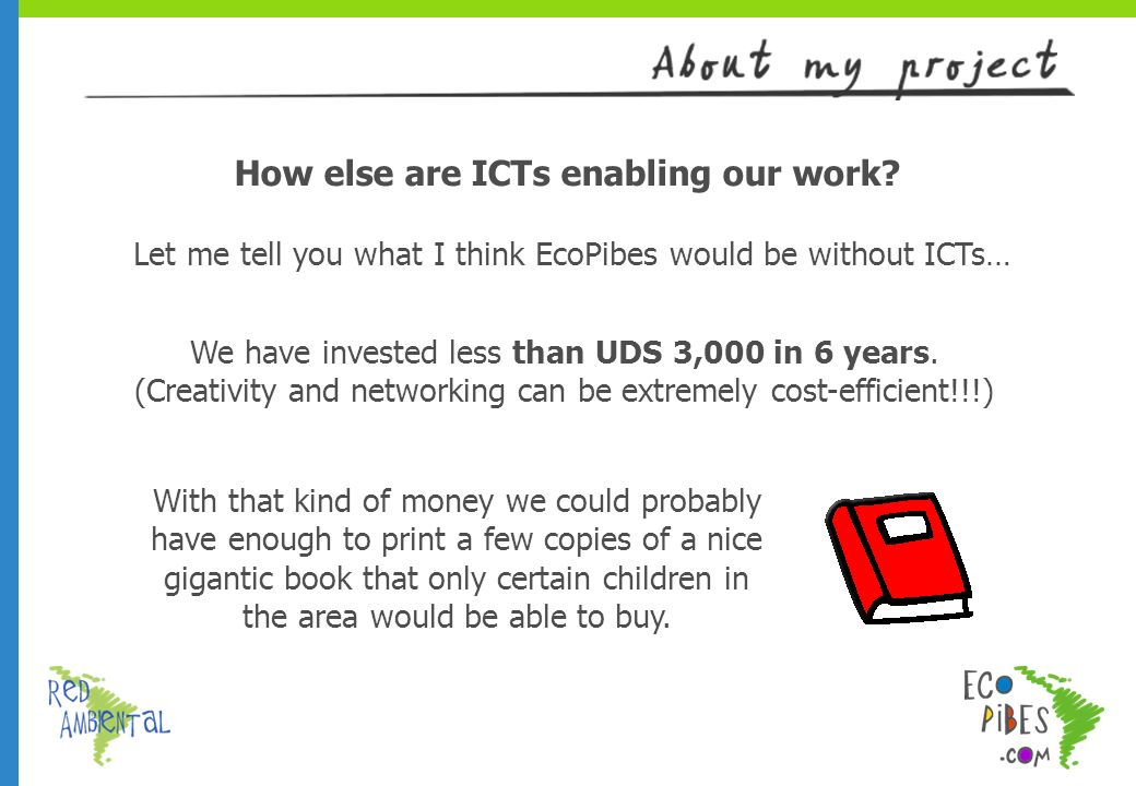 How else are ICTs enabling our work.