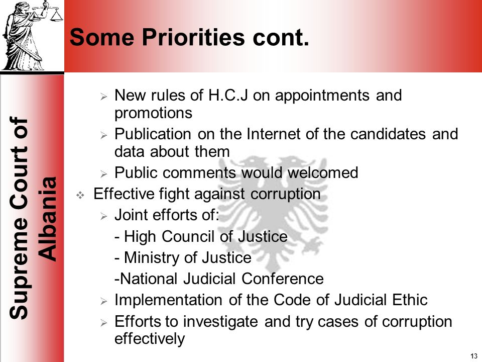 13 Supreme Court of Albania 13 Some Priorities cont.