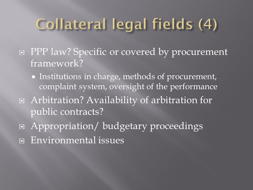 PPP law. Specific or covered by procurement framework.