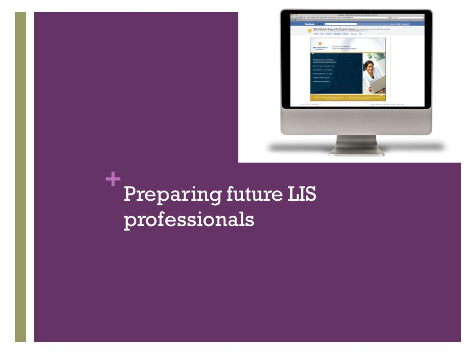 + Preparing future LIS professionals