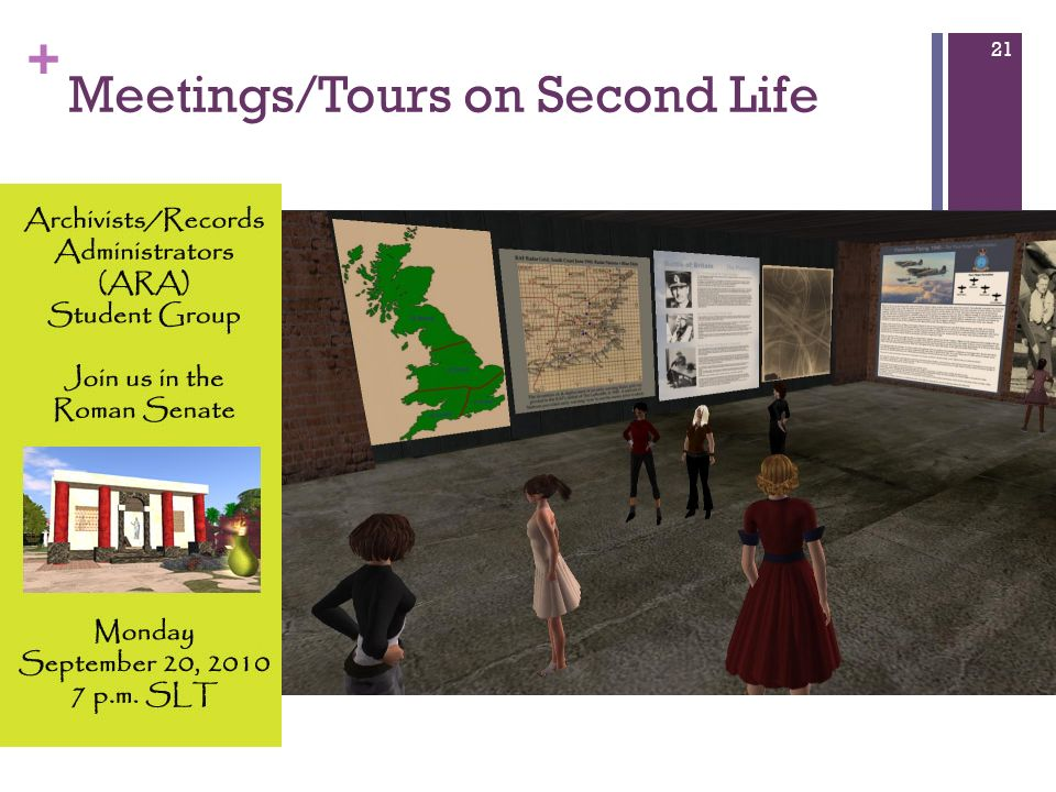 + Meetings/Tours on Second Life 21