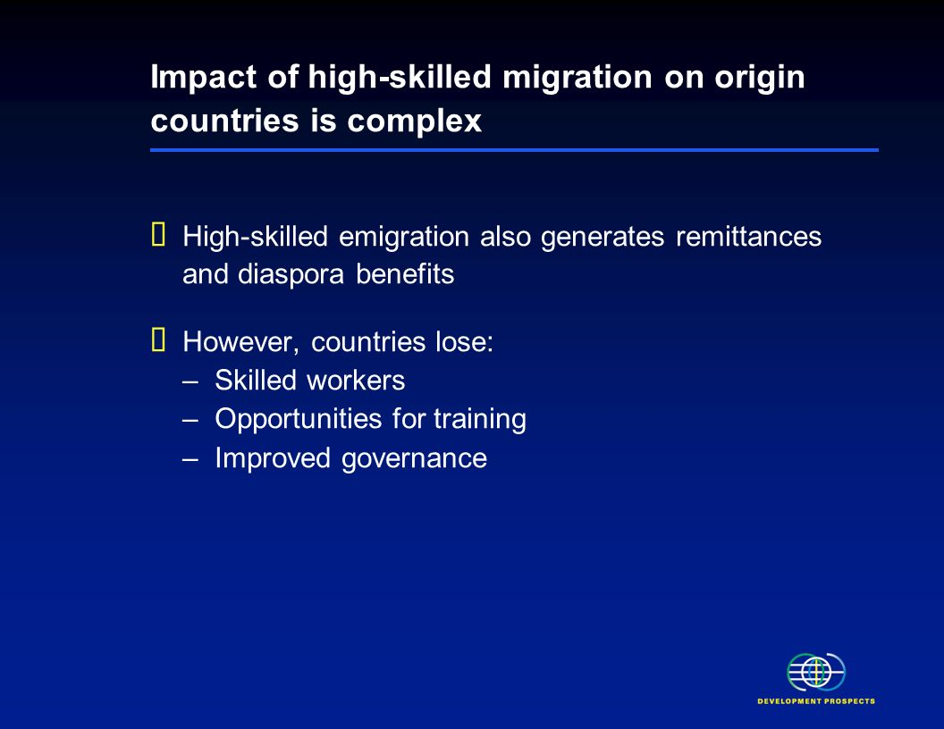 Low skilled migration reduces poverty If a poor person migrates Through improvements in labor market conditions Through remittances