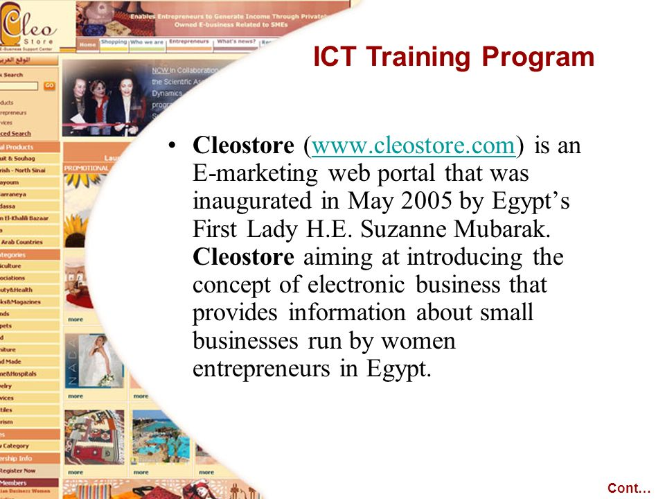 Cleostore (www.cleostore.com) is an E-marketing web portal that was inaugurated in May 2005 by Egypts First Lady H.E.