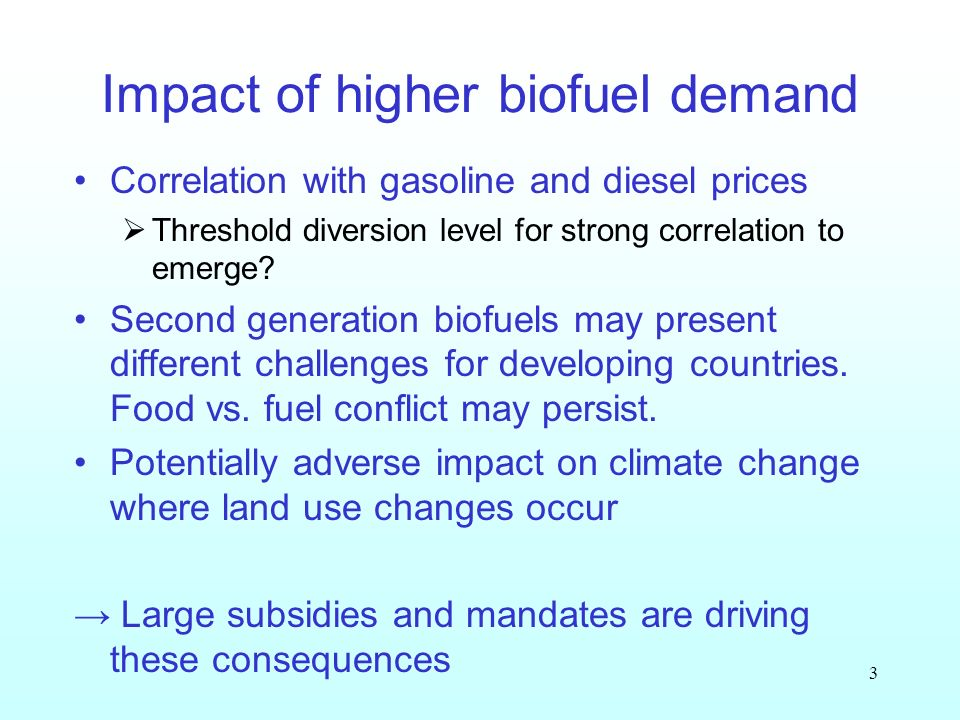 3 Impact of higher biofuel demand Correlation with gasoline and diesel prices Threshold diversion level for strong correlation to emerge.