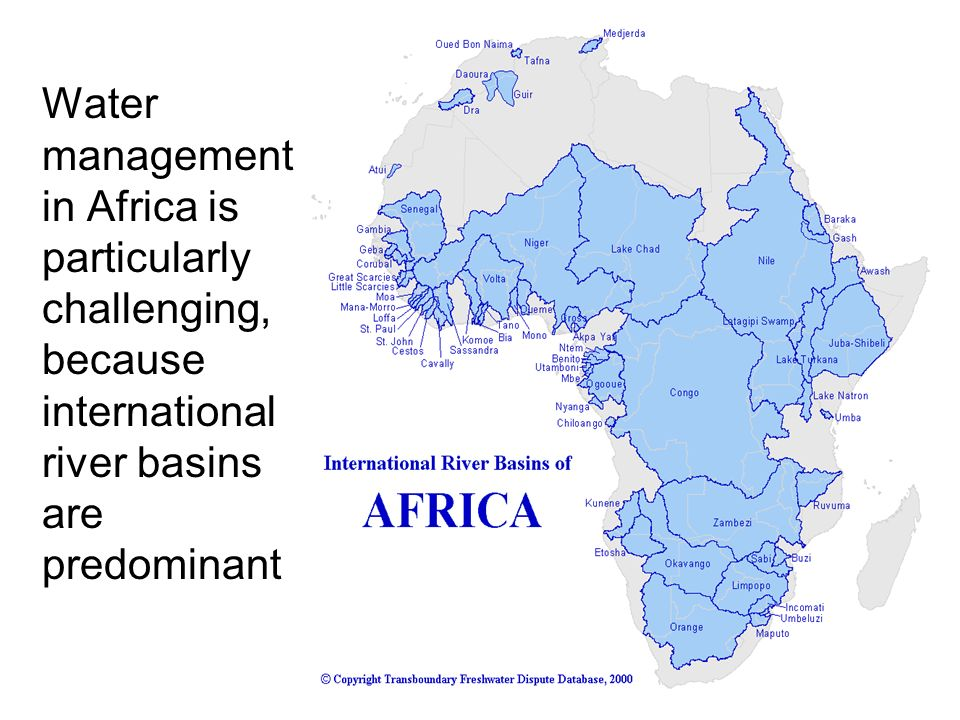 Water management in Africa is particularly challenging, because international river basins are predominant
