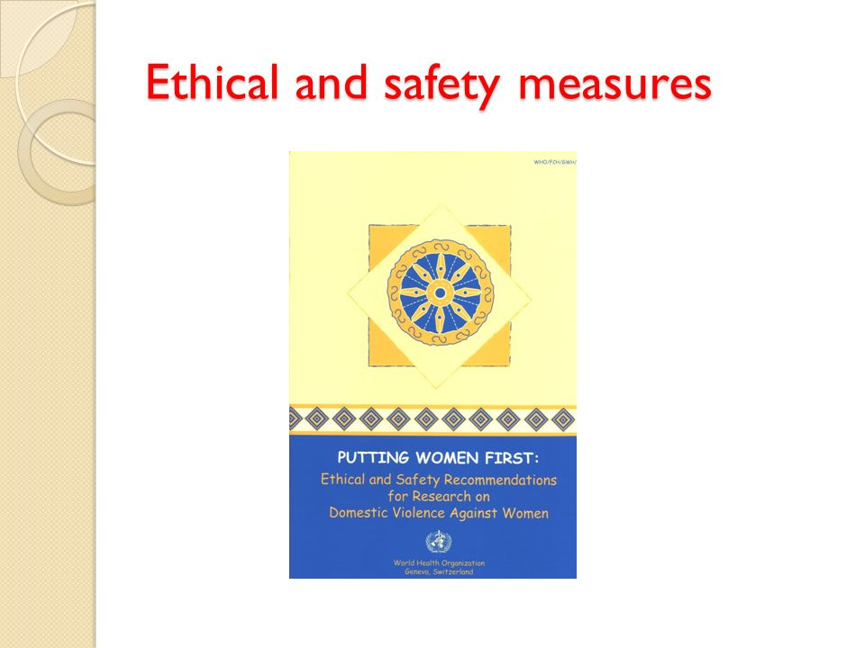 Ethical and safety measures