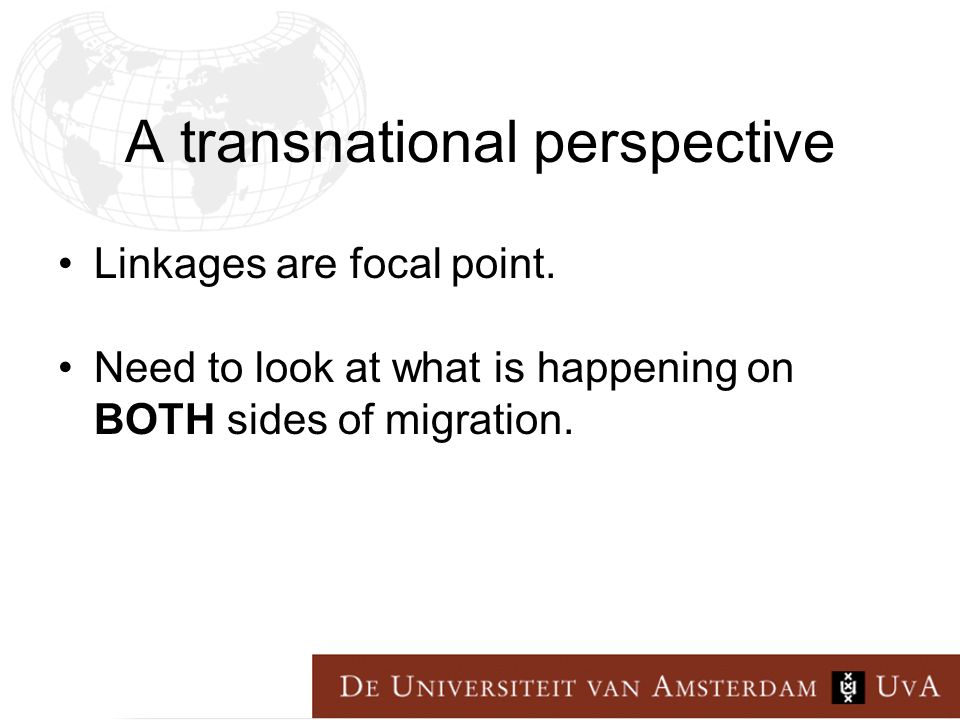 A transnational perspective Linkages are focal point.